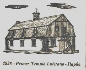 Primer templo luterano en Itapúa